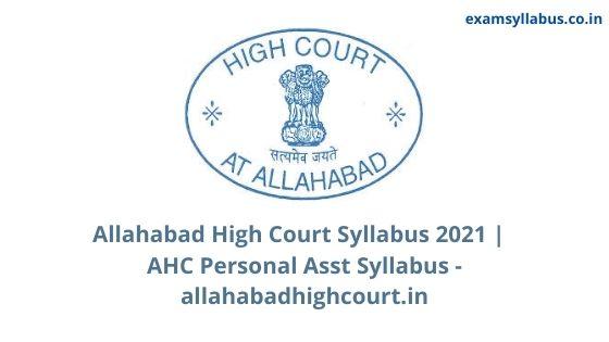 Allahabad High Court Syllabus 2021