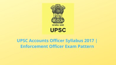 UPSC Accounts Officer Syllabus 2021 | Enforcement Officer Exam Pattern