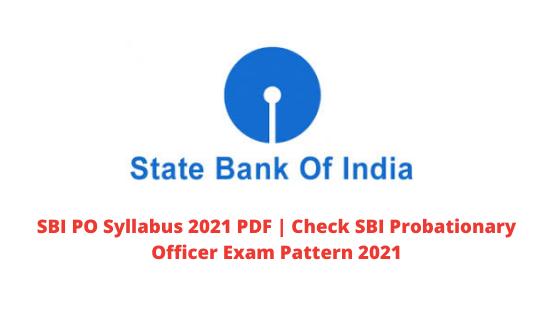 SBI PO Syllabus 2021