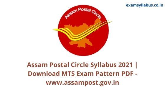 Assam Postal Circle Syllabus 2021