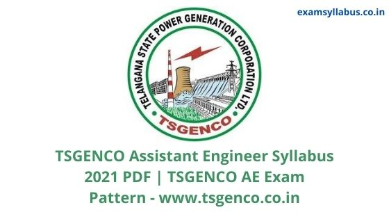 TSGENCO Assistant Engineer Syllabus 2021 PDF