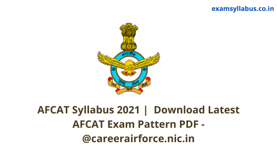 AFCAT Syllabus 2021