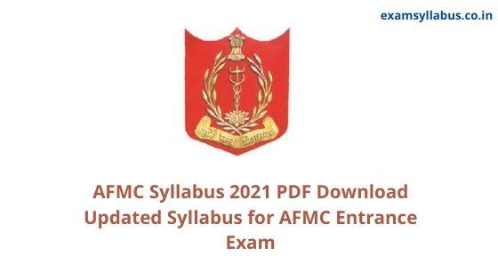 AFMC Syllabus 2021