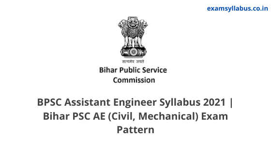 BPSC Assistant Engineer Syllabus 2021