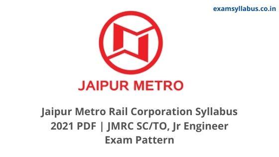 Jaipur Metro Rail Corporation Syllabus 2021