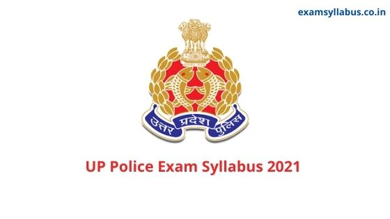 UP Police SI Exam Syllabus 2021