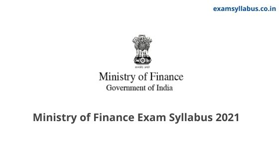 Ministry of Finance AAO Syllabus 2021