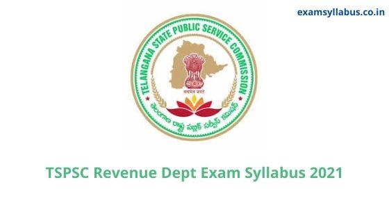 TSPSC Revenue Dept Syllabus 2021