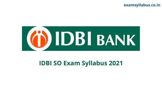 IDBI SO Syllabus 2021
