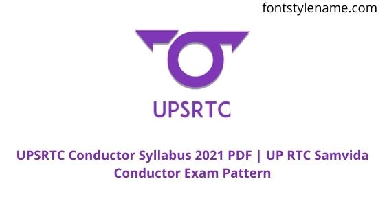 UPSRTC Conductor Syllabus 2021